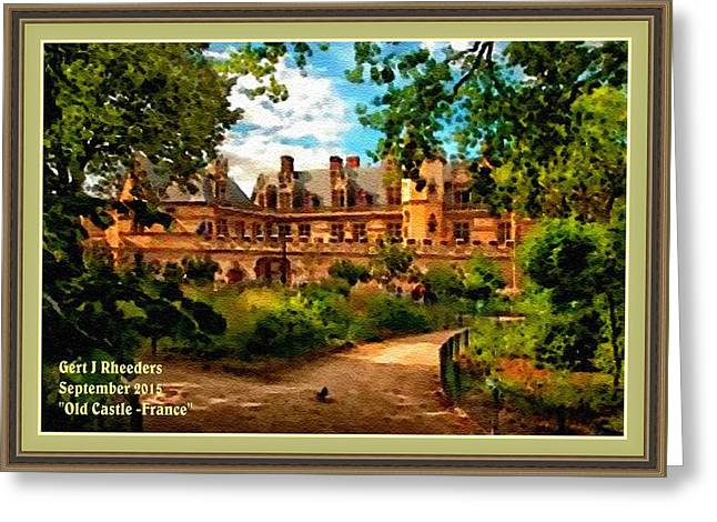 Cellphone Greeting Cards - Old Castle - France H A With Decorative Ornate Printed  Frame  Greeting Card by Gert J Rheeders