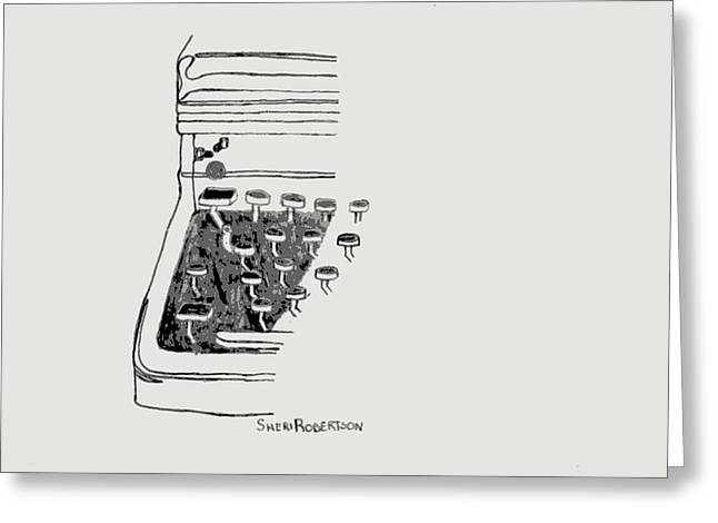 Typewriter Keys Drawings Greeting Cards - Old Manual Typewriter Greeting Card by Sheri Parris