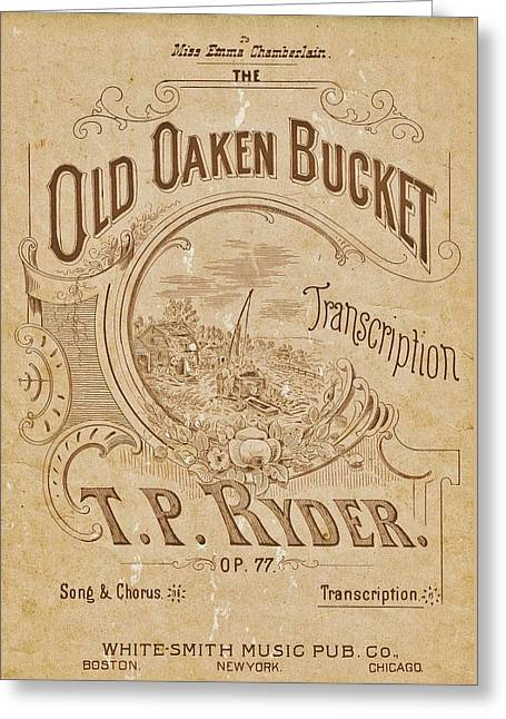 Tears Greeting Cards - Old Oaken Bucket Sheet Music Cover Greeting Card by Susan Bordelon