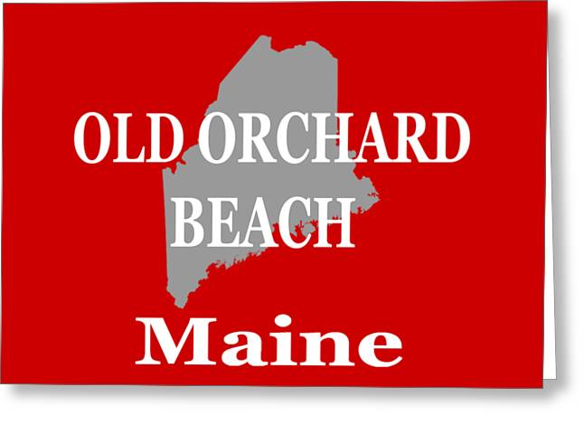 Old Town Digital Greeting Cards - Old Orchard Beach Maine State City and Town Pride  Greeting Card by Keith Webber Jr