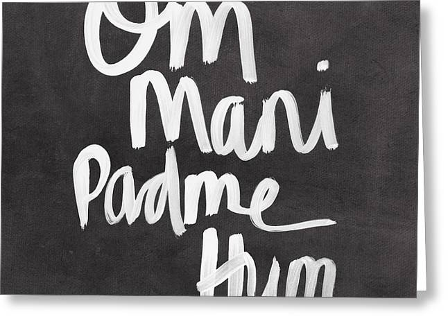 Calligraphy Greeting Cards - Om Mani Padme Hum Greeting Card by Linda Woods