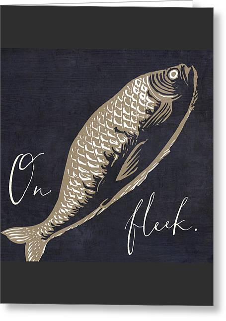 Fishing Creek Greeting Cards - On Fleek Greeting Card by Mindy Sommers