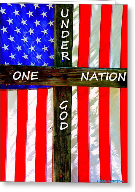 Flag Of Usa Greeting Cards - One Nation Under God Greeting Card by Lisa Wooten