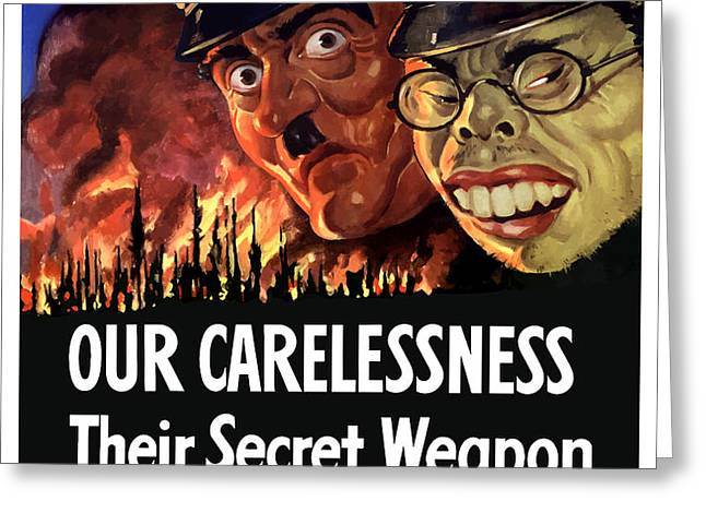 Our Carelessness Their Secret Weapon Greeting Card by War Is Hell Store