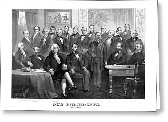 Our Presidents 1789-1881 Greeting Card by War Is Hell Store