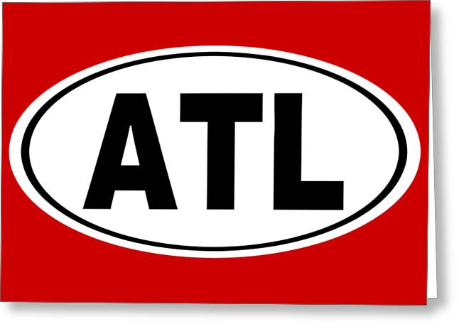 Oval Atl Atlanta Georgia Home Pride Greeting Card by Keith Webber Jr