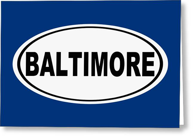 Oval Baltimore Maryland Home Pride Greeting Card by Keith Webber Jr