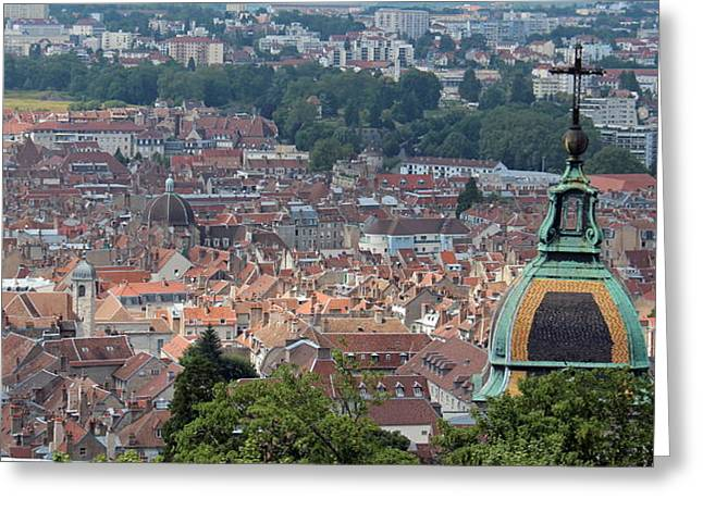 Besancon Greeting Cards - Overlooking Besancon France Greeting Card by Lance Carter