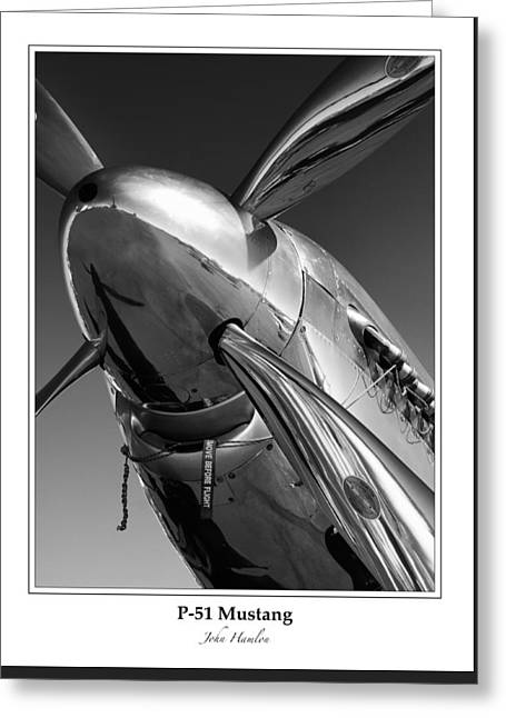 P51 Mustang Greeting Cards - P-51 Mustang - Bordered Greeting Card by John Hamlon