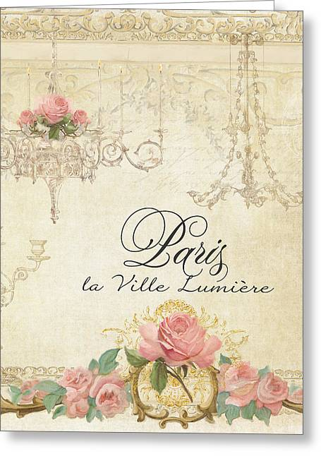 Romance Mixed Media Greeting Cards - Parchment Paris - City of Light Chandelier Candelabra Chalk Roses Greeting Card by Audrey Jeanne Roberts