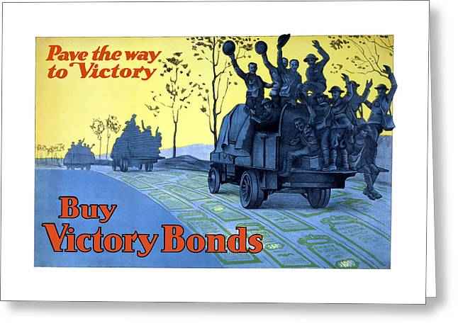 Ww1 Greeting Cards - Pave The Way To Victory Greeting Card by War Is Hell Store