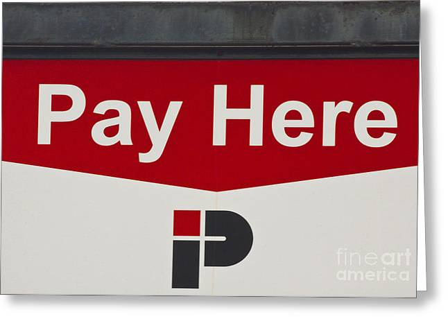 Pay Here Greeting Cards - Pay Here  A World of Words Series Greeting Card by Mark Hendrickson