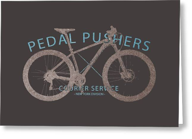 Division Drawings Greeting Cards - Pedal Pushers Courier Service Bike tee Greeting Card by Edward Fielding