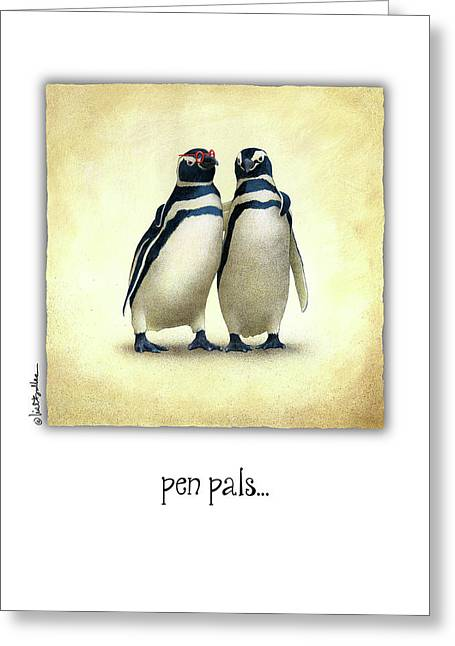 Pen Pals... Greeting Card by Will Bullas