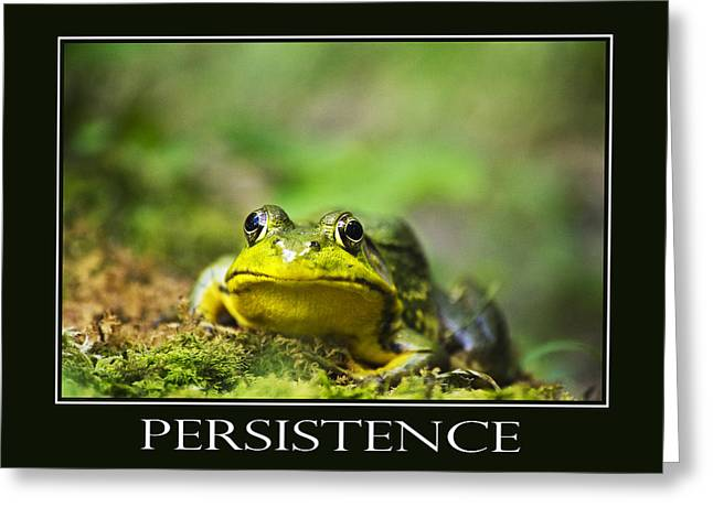 Persistent Greeting Cards - Persistence Inspirational Motivational Poster Art Greeting Card by Christina Rollo