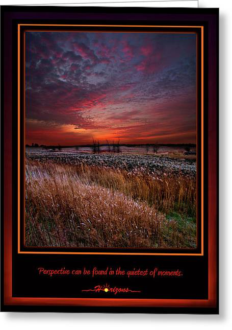 Inspirational Poster Greeting Cards - Perspective Greeting Card by Phil Koch