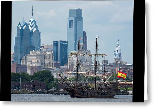 Tall Ship Greeting Cards - Philadelphia Skyline El Galeon Andalucia Greeting Card by Terry DeLuco