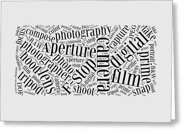 Aperture Drawings Greeting Cards - Photography Word Cloud Greeting Card by Edward Fielding
