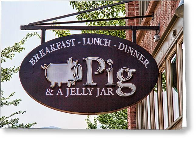 Historic Home Greeting Cards - Pig And Jelly Jar Sign Greeting Card by Nick Gray