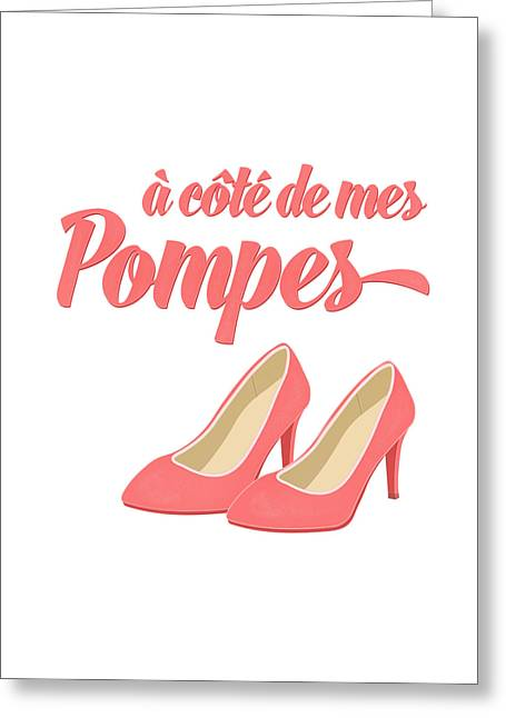 Shoes Greeting Cards - Pink High Heels French Saying Greeting Card by Antique Images