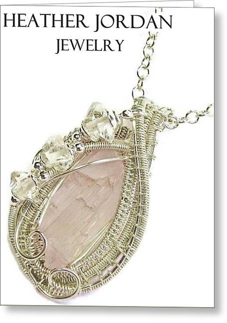 Weave Jewelry Greeting Cards - Pink Kunzite Pendant in Sterling Silver with Herkimer Diamonds KNZSS5 Greeting Card by Heather Jordan