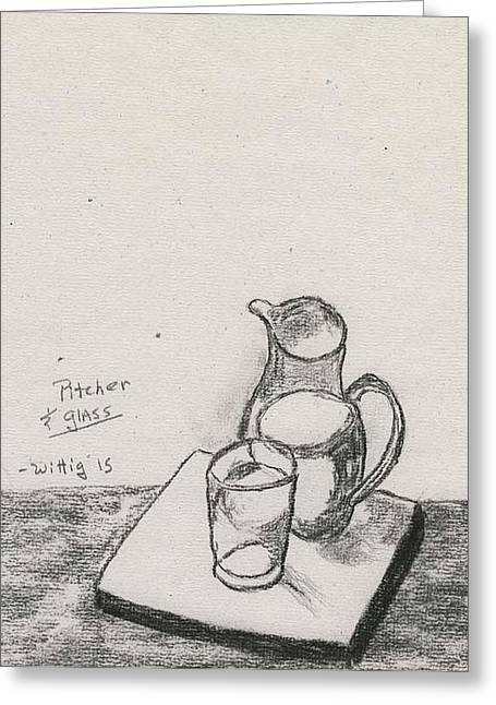 Pitcher Drawings Greeting Cards - Pitcher and Glass Greeting Card by Robert Wittig