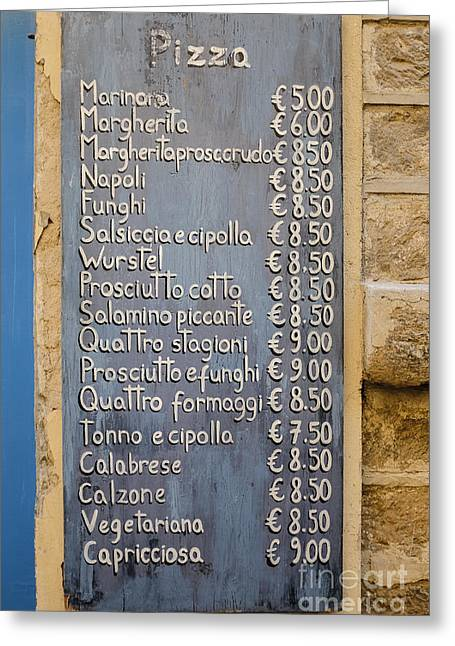 Menu Photographs Greeting Cards - Pizza Menu Florence Italy Greeting Card by Edward Fielding