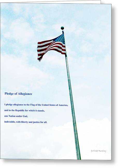 Flag Of Usa Mixed Media Greeting Cards - Pledge of Allegiance Greeting Card by Gerlinde Keating - Keating Associates Inc