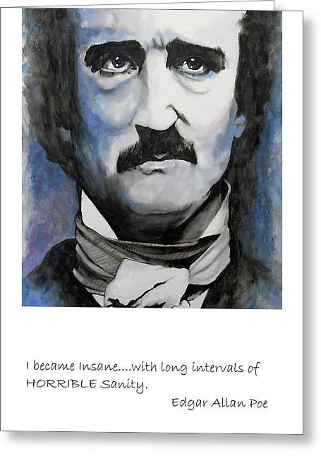 William Walts Greeting Cards - Poe Qoute Greeting Card by William Walts