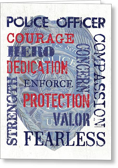Police Inspirational 1 Greeting Card by Debbie DeWitt