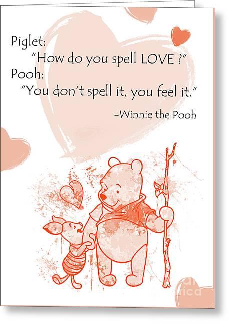 Pooh - Cute Quotes - Love Is..?  Greeting Card by Prar Kulasekara