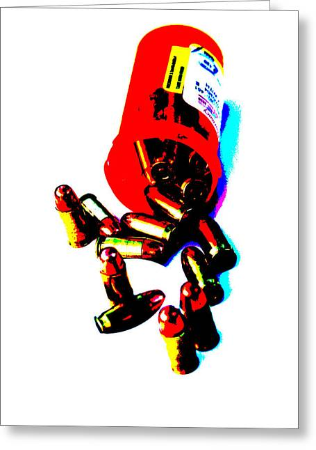 Reflex Greeting Cards - Pop Art of .45 cal bullets comming out of pill bottle Greeting Card by Michael Ledray