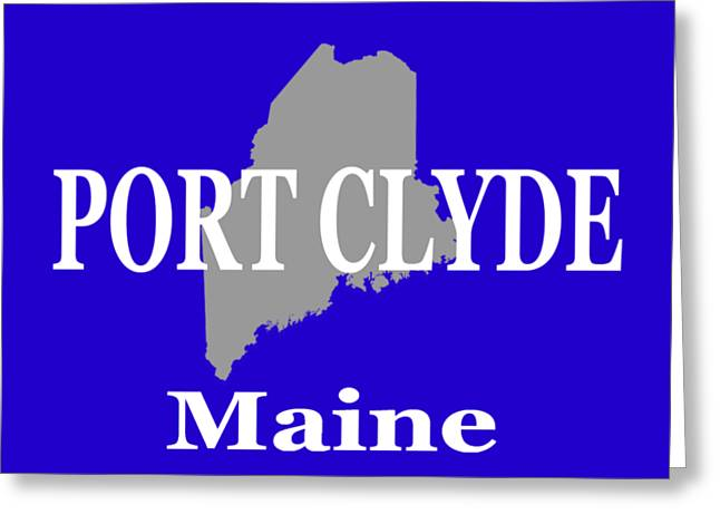 Port Town Digital Greeting Cards - Port Clyde Maine State City and Town Pride  Greeting Card by Keith Webber Jr