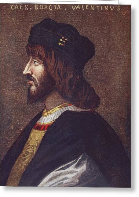 Cesare Greeting Cards - Portrait Of Cesare Borgia, 1475 Or 1476 Greeting Card by Ken Welsh