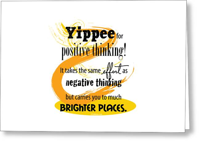 Empower Greeting Cards - Positive thinking Greeting Card by Su Nimon