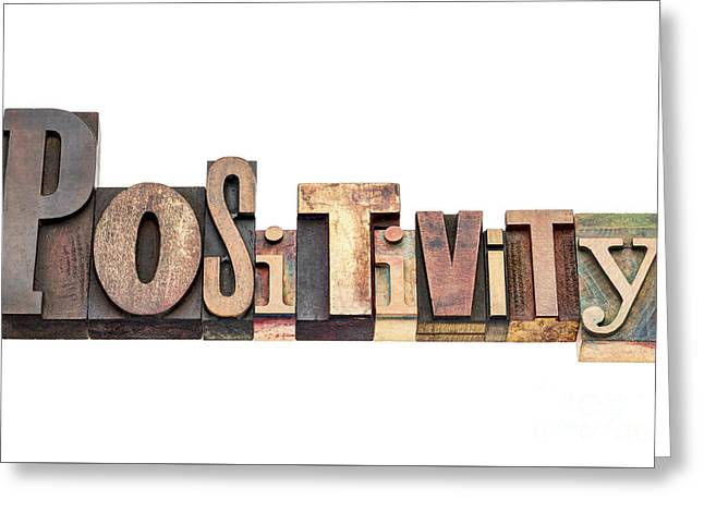 Positive Attitude Greeting Cards - Positivity Word Typography Greeting Card by Marek Uliasz