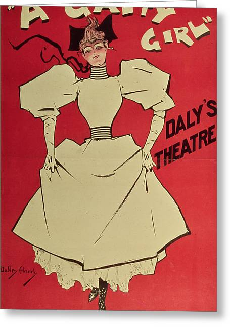 Dancing Girl Greeting Cards - Poster advertising A Gaiety Girl at the Dalys Theatre in Great Britain Greeting Card by Dudley Hardy