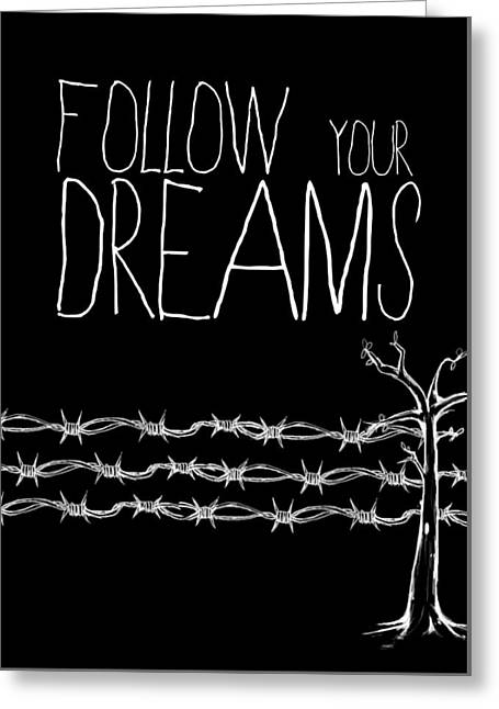 Cushion Tapestries - Textiles Greeting Cards - Poster Motivational Follow Your DREAMS Greeting Card by BestCit Art