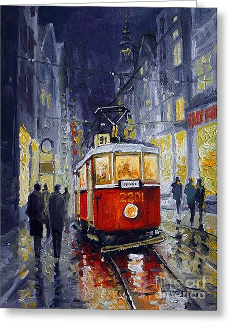 Oils Greeting Cards - Prague Old Tram 06 Greeting Card by Yuriy  Shevchuk