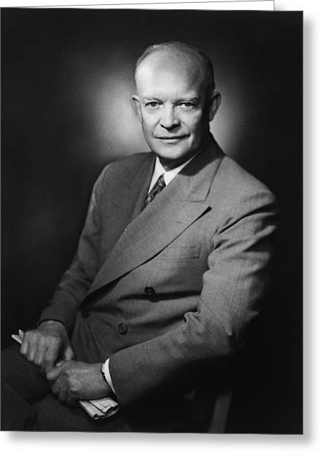 Army Photographs Greeting Cards - President Dwight Eisenhower Greeting Card by War Is Hell Store