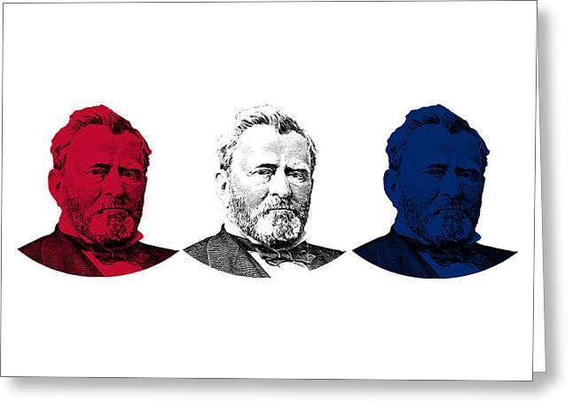 U S Presidents Greeting Cards - President Grant Red White and Blue Greeting Card by War Is Hell Store