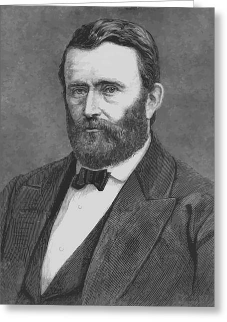 Presidents Digital Greeting Cards - President Grant Greeting Card by War Is Hell Store