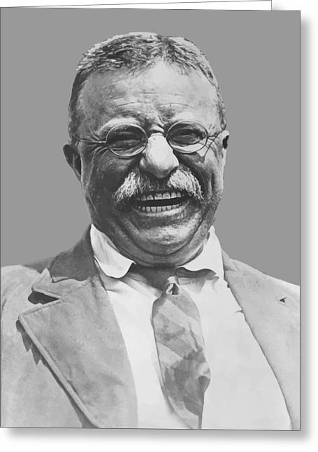 Stored Greeting Cards - President Teddy Roosevelt Greeting Card by War Is Hell Store