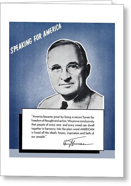 Give Greeting Cards - President Truman Speaking For America Greeting Card by War Is Hell Store