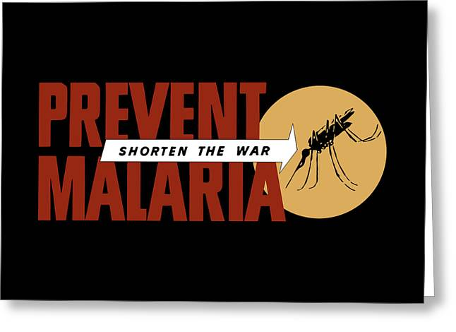 Prevent Malaria - Shorten The War  Greeting Card by War Is Hell Store