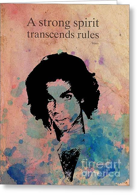 Prince Quote A Strong Spirit Transcends Rules Greeting Card by Pablo Franchi