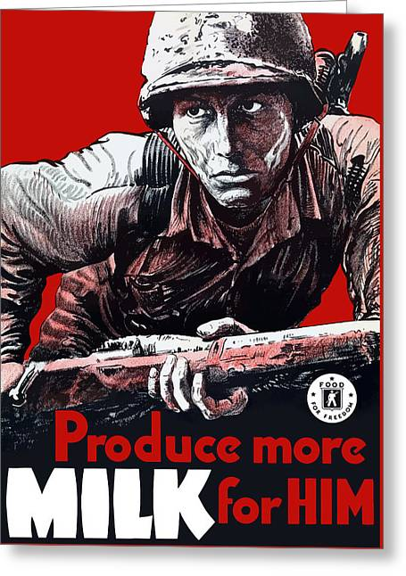 Production Greeting Cards - Produce More Milk For Him - WW2 Greeting Card by War Is Hell Store
