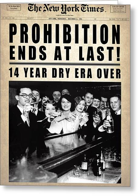 Prohibition Ends At Last  1933 Greeting Card by Daniel Hagerman