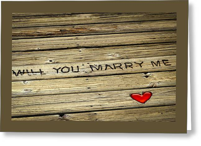 Propose To Me Greeting Card by Carolyn Marshall