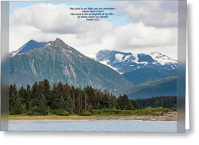 Encouragement Greeting Cards - Psalm 27 1 Greeting Card by Dawn Currie